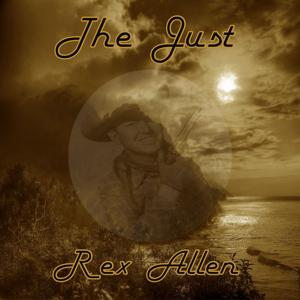 The Just Rex Allen