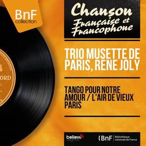 Tango pour notre amour / L'air de vieux Paris (Mono Version)