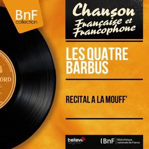 Récital à la mouff' (Live, Remastered, Arranged By Tritsch)