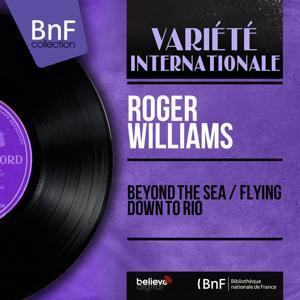 Beyond the Sea / Flying Down to Rio (Mono Version)