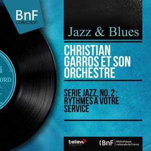 Série jazz, no. 2 : Rythmes à votre service (Mono Version)