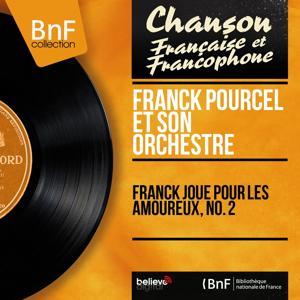 Franck joue pour les amoureux, no. 2 (Mono Version)