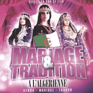 Mariage & tradition à l'algérienne