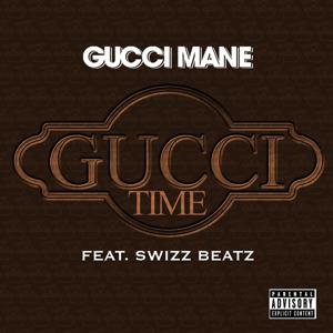 Gucci Time (feat. Swizz Beats)