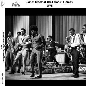 James Brown & The Famous Flames: Live