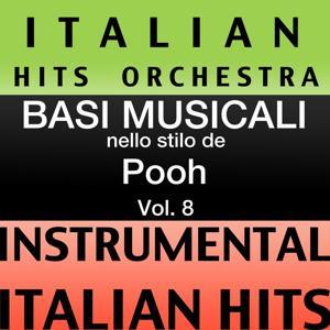 Basi Musicale Nello Stilo dei Pooh (Instrumental Karaoke Tracks), Vol. 8