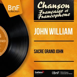 Sacré grand John (Mono Version)
