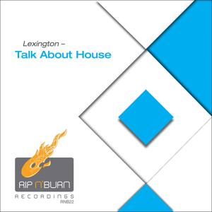 Talk About House