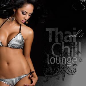 Thai Chill Lounge, Vol. 4