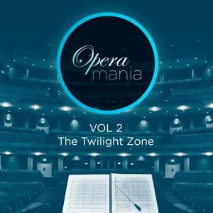 Opera Mania, Vol. 2: The Twilight Zone