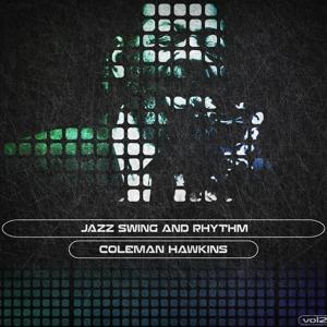 Jazz Swing and Rhythm, Vol. 2 (Remastered)