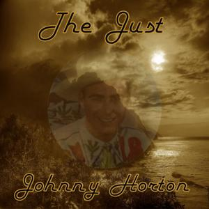 The Just Johnny Horton
