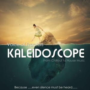 Kaleidoscope (From Chillout to House Music)