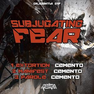 Subjugating Fear