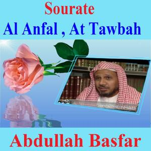 Sourates Al Anfal, at Tawbah