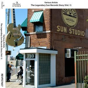 The Legendary Sun Records Story, Vol. 1