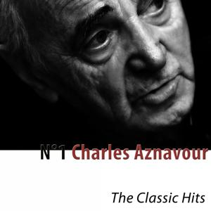 N°1 Charles Aznavour (The Classic Hits) [Remastered]