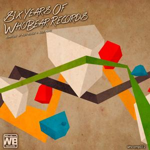 Six Years of WhoBear Records