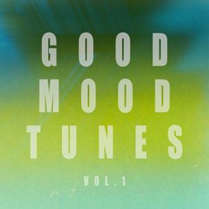 Good Mood Tunes, Vol. 1