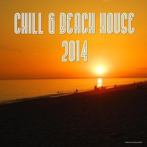 Chill & Beach House 2014