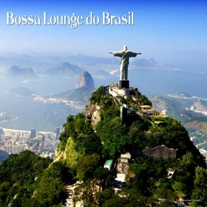 Bossa Lounge do Brasil