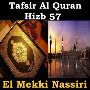 Tafsir Al Quran Hizb, Vol. 57