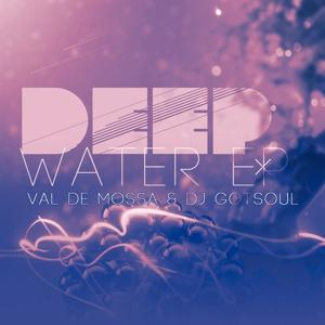 Deep Water EP