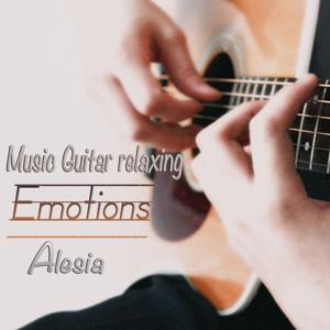 Music Guitar Relaxing: Emotions