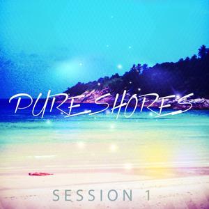 Pure Shores Session, Vol. 1 (Sun Inspired Chillout Tunes)