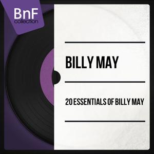 20 Essentials of Billy May