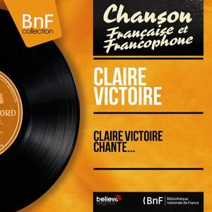 Claire Victoire chante... (Mono version)
