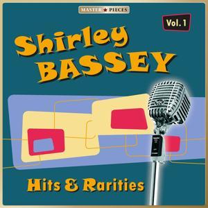 Masterpieces Presents Shirley Bassey: Hits & Rarities, Vol. 1
