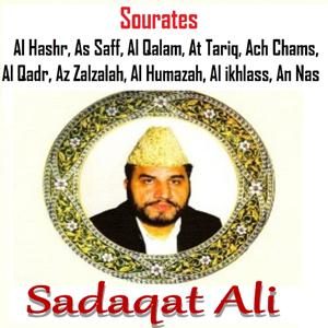 Sourates Al Hashr, As Saff, Al Qalam, At Tariq, Ach Chams, Al Qadr, Az Zalzalah, Al Humazah, Al Ikhlass, An Nas