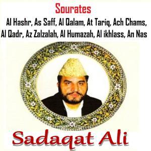 Sourates Al Hashr, As Saff, Al Qalam, At Tariq, Ach Chams, Al Qadr, Az Zalzalah, Al Humazah, Al Ikhlass, An Nas