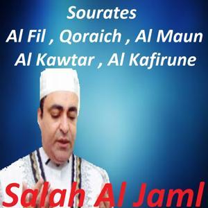 Sourates Al Fil, Qoraich, Al Maun, Al Kawtar, Al Kafirune