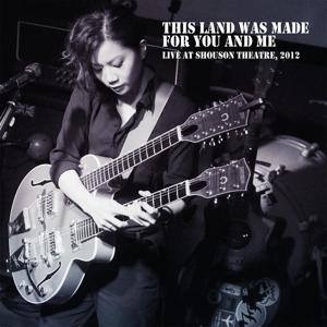 This Land Was Made For You And Me Live 2012