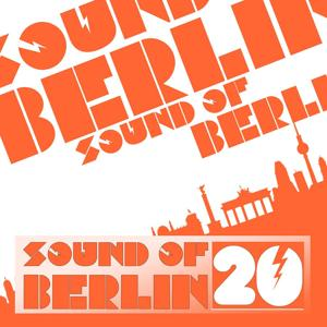 Sound of Berlin, Vol. 20
