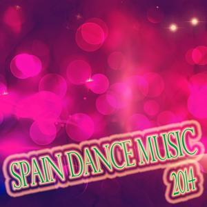 Spain Dance Music 2014 (50 Essential Top Club House Electro Progessive Dance Bigroom Future Hits Ibiza)