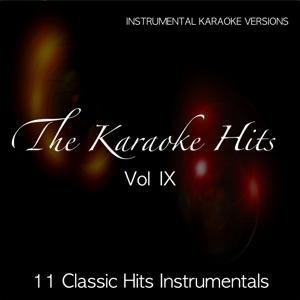 The Karaoke Hits, Vol. 9:  Classic Hits Instrumentals