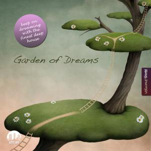 Garden of Dreams, Vol. 3 - Sophisticated Deep House Music