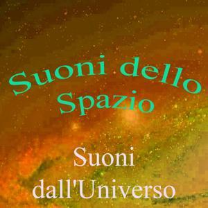 Suoni dello spazio, Vol. 9 (Suoni dall'Universo)