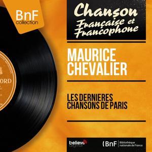Les dernières chansons de Paris (Mono Version)