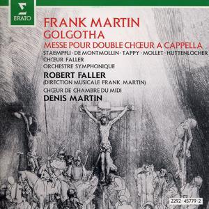 Martin : Golgotha & Mass