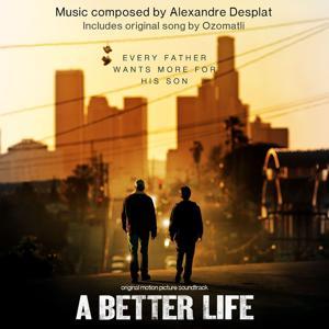 A Better Life: Score Album