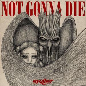 Not Gonna Die