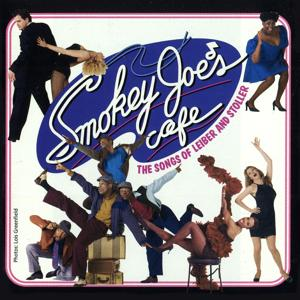 Smokey Joe's Cafe: The Songs Of Leiber And Stoller