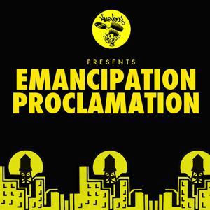 Nurvous Presents: Emancipation Proclamation