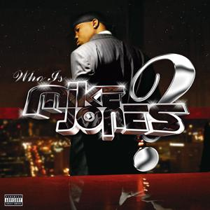 Who Is Mike Jones? (Non-PA Version)