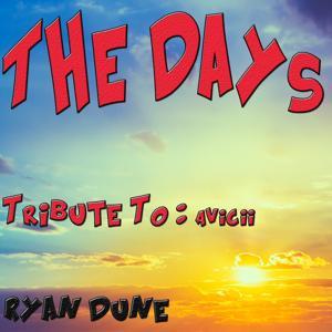 The Days: Tribute to Avicii (Remixed)