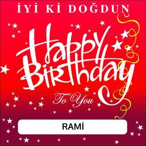 İyi Ki Doğdun Rami